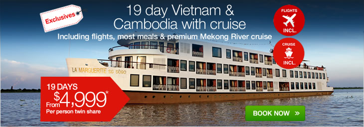 Cheap 19 Day Vietnam Amp Cambodia With Mekong Cruise Tours